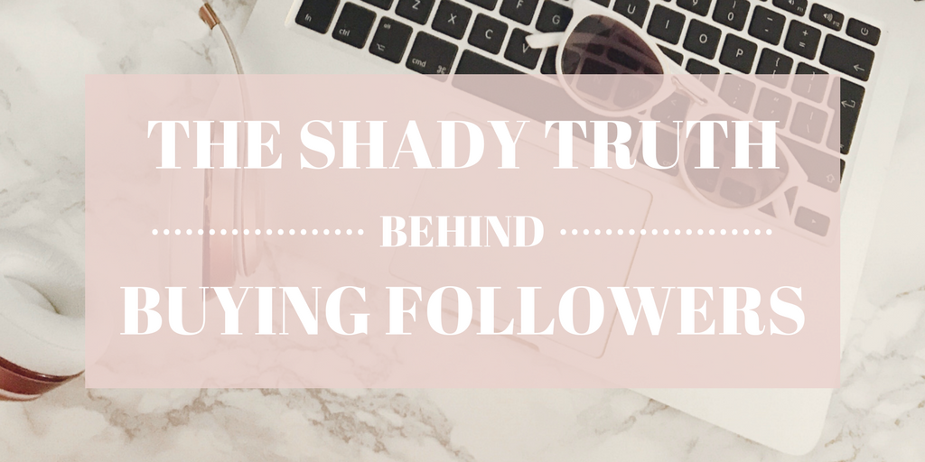 You shouldn't BUY FOLLOWERS because it's SHADY